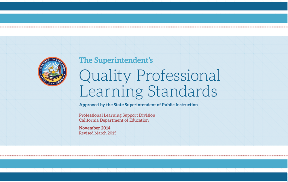 Cover of California Department of Education s Quality Professional Learning Standards publication.